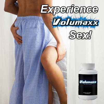 experience volumaxx sex